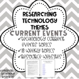 Technology Current Event Themes - Internet Research Activity