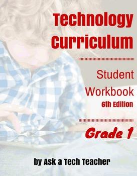 Technology Curriculum: Student Workbook 6th ed: Grade 1