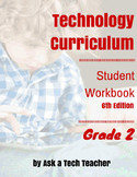 Technology Curriculum: Student Workbook 6th ed: Grade 2