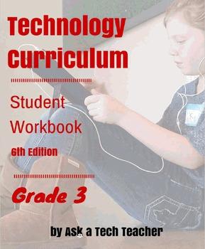Technology Curriculum: Student Workbook 6th ed: Grade 3