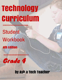 Technology Curriculum Student Workbook 6th ed: Grade 4
