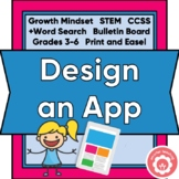 Designing An App Growth Mindset STEM Grades 3-6 Print and
