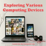 Technology Education - Exploring Various Computing Devices