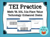 Technology Enhanced Item Practice: Math SOL 3.1a Place Value