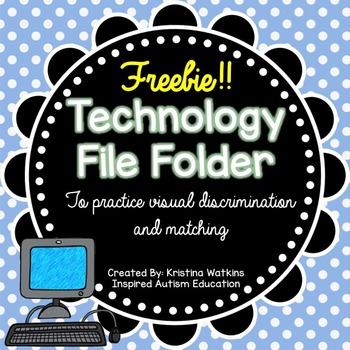 FREEBIE! Technology File Folder Match Autism Resource