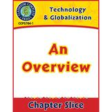 Technology & Globalization: An Overview Gr. 5-8