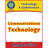 Technology & Globalization: Communications Technology Gr. 5-8
