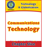Technology & Globalization: Communications Technology Gr. 5-8