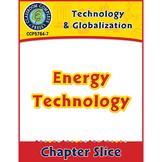 Technology & Globalization: Energy Technology Gr. 5-8