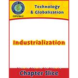 Technology & Globalization: Industrialization Gr. 5-8