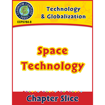 Technology & Globalization: Space Technology Gr. 5-8