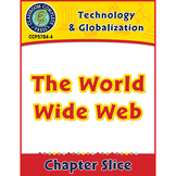 Technology & Globalization: The World Wide Web Gr. 5-8
