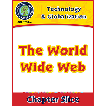 Technology & Globalization: The World Wide Web Gr. 5-8