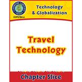 Technology & Globalization: Travel Technology Gr. 5-8