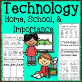 Technology at Home and School & Importance