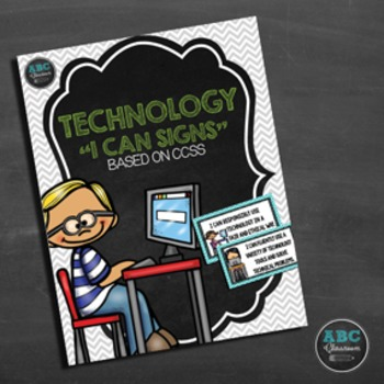 "Technology ""I Can"" Sign Set Based on CCSS"