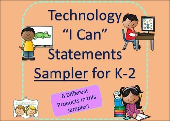 Technology I Can Statements Sampler for K-2