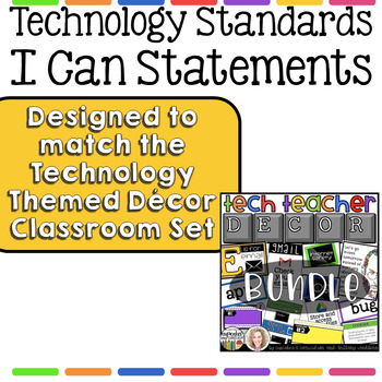 Technology I Can Statements for Grades 6-8 - Tech Decor Theme