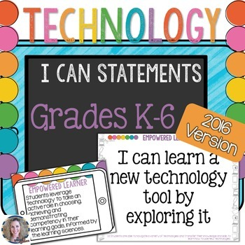Technology I Can Statements K-6 Bundle {2016 Update}