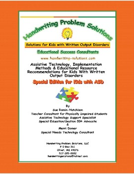Assistive Technology & Implementation Methods for ASD Kids Who Struggle to Write