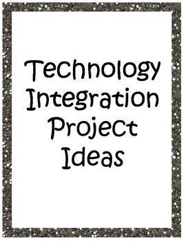 Technology Integration Project Ideas