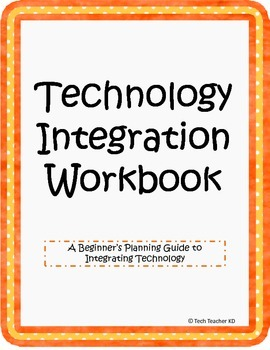 Technology Integration Workbook