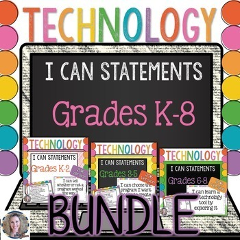 Technology I Can Statements K-8 BUNDLE