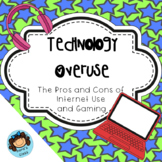 Technology Overuse- The Pros and Cons of Internet Use and Gaming