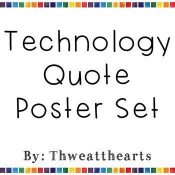 Technology Quote of the Week Posters