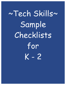 Technology Skills Checklist for Grades K-2