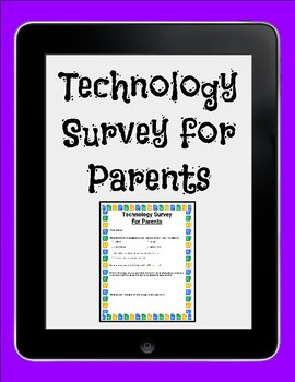Technology Survey for Parents