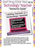 Technology Teacher Resource Guide FREEBIE