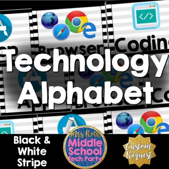 Technology Terms Alphabet Posters- Black & White Stripes