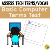 Technology Terms Test - Assessment for Basic Computer Vocabulary and Blogging