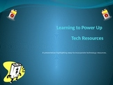 Technology PD:  Learning to Power Up Tech Resources
