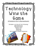 Technology Wins the Game Assessment