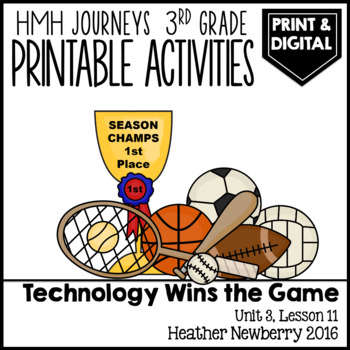 Technology Wins the Game: Journeys 3rd Grade (Unit 3, Lesson 11)