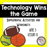 Technology Wins the Game (Journeys Third Grade, Unit 3, Lesson 11)