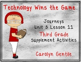Technology Wins the Game Journeys Unit 3 Lesson 11 Third gr.