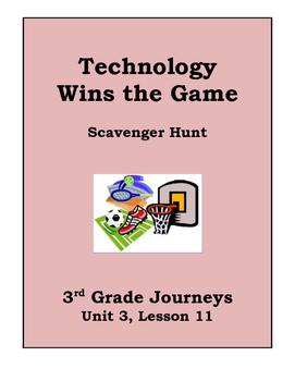 Technology Wins the Game Scavenger Hunt, 3rd Grade Journeys, Unit 3, Lesson 11