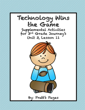 Technology Wins the Game Supplemental Journey's 3rd grade