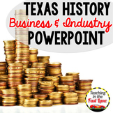 Business and Industry in Texas PowerPoint