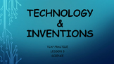 TCAP Practice:  Technology and Inventions