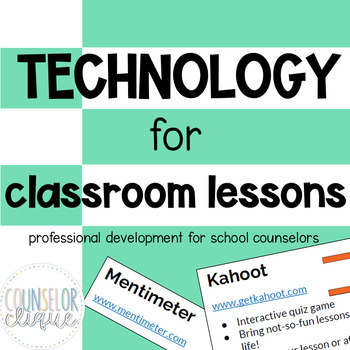 Technology for Classroom Lessons