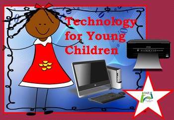 Technology for Young Children