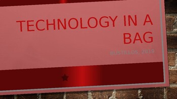 Technology in a Bag