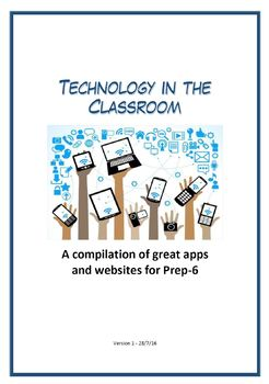 Technology in the Classroom - A compilation of great apps and websites