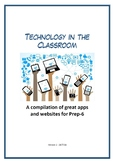 Technology in the Classroom - A compilation of great apps