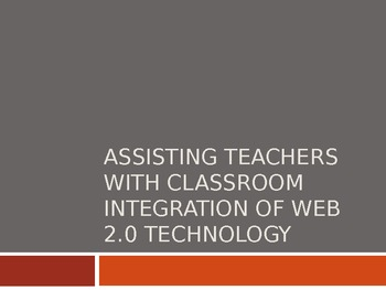 Technology in the Classroom and Practical Appliacation of Web 2.0 Tools