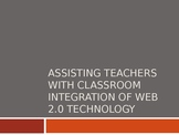 Technology in the Classroom and Practical Appliacation of